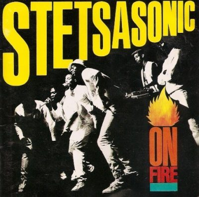 Stetsasonic - 1986 - On Fire (2001-Reissue)