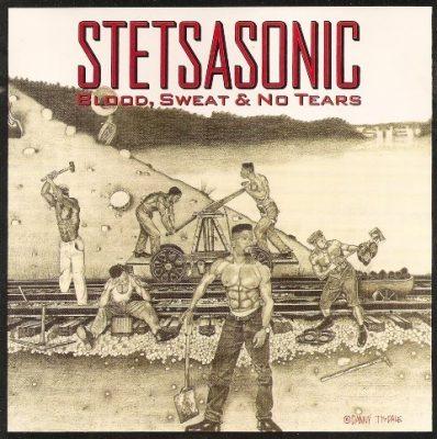 Stetsasonic - 1991 - Blood, Sweat & No Tears