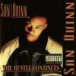 San Quinn – 1996 – The Hustle Continues