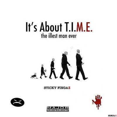 Sticky Fingaz - 2020 - It's About T.I.M.E.