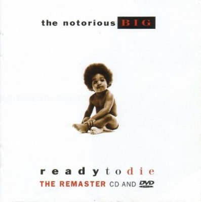 The Notorious B.I.G. - 1994 - Ready To Die (2006-Remaster)