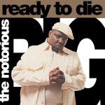 The Notorious B.I.G. - 1994 – Ready To Die (Vinyl 24-bit / 96kHz)