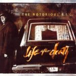 The Notorious B.I.G. – 1997 – Life After Death