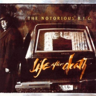 The Notorious B.I.G. - 1997 - Life After Death