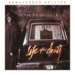 The Notorious B.I.G. – 1997 – Life After Death (2014-Remastered Edition)