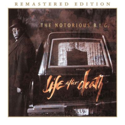 The Notorious B.I.G. - 1997 - Life After Death (2014-Remastered Edition)
