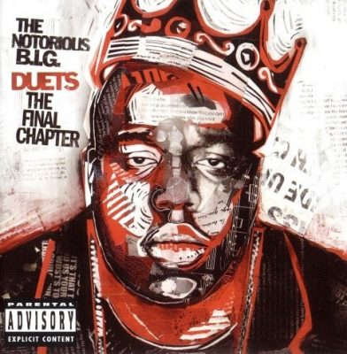 The Notorious B.I.G. - 2005 - Duets: The Final Chapter