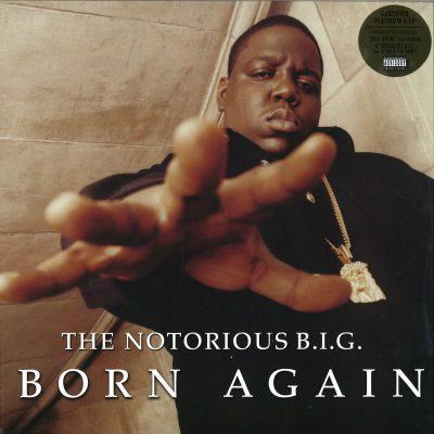 The Notorious B.I.G. - 1999 - Born Again (Vinyl 24-bit / 96kHz) (2017-Reissue)