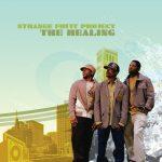 Strange Fruit Project – 2006 – The Healing