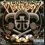 Strong Arm Steady – 2011 – Armsand Hammers