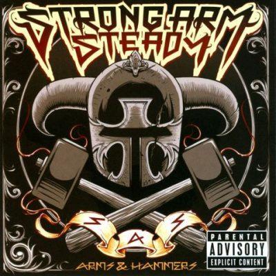 Strong Arm Steady - 2011 - Armsand Hammers