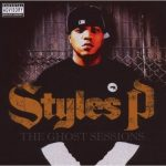 Styles P – 2007 – The Ghost Sessions