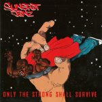 Sunspot Jonz – 2005 – Only The Strong Shall Survive