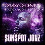 Sunspot Jonz – 2012 – Galaxy Of Dreams (G.O.D.)