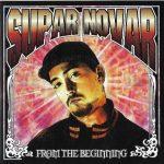 Supar Novar – 2006 – From The Beginning