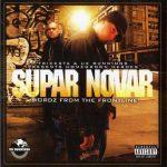 Supar Novar – 2008 – Wordz From The Frontline