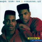Super Lover Cee & Casanova Rud – 1988 – Girls I Got Em Locked