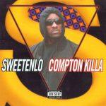Sweetenlo – 1994 – Compton Killa