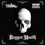Swollen Members – 2011 – Dagger Mouth
