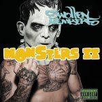 Swollen Members – 2011 – Monsters II