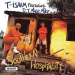 T-Isaam & DJ Magic Mike – 1993 – Southern Hospitality
