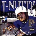 T-Nutty – 2003 – The Last Of The Floheakinz