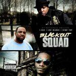 T-Rock – Kingpin Skinny Pimp – Lord Infamous – 2017 – Blackout Squad