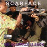 Scarface – 1991 – Mr. Scarface Is Back