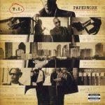 T.I. – 2014 – Paperwork (Deluxe Edition)