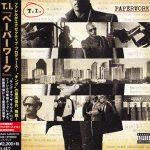 T.I. – 2014 – Paperwork (Japan Edition)