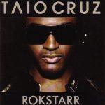 Taio Cruz – 2009 – Rokstarr