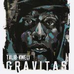 Talib Kweli – 2014 – Gravitas
