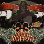 Tame One – 2005 – O.G. Bobby Johnson
