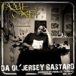 Tame One – 2008 – Da Ol' Jersey Bastard