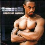 Tank – 2001 – Force Of Nature