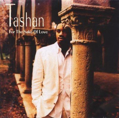 Tashan - 1993 - For The Sake Of Love