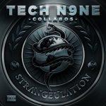 Tech N9ne Collabos – 2014 – Strangeulation (Deluxe Edition)