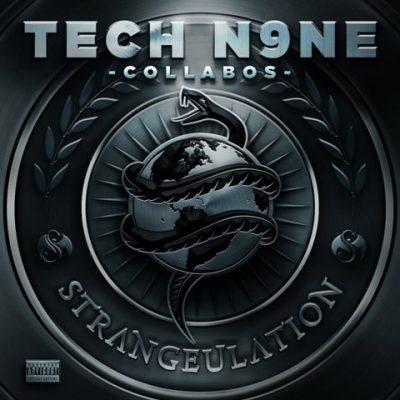 Tech N9ne Collabos - 2014 - Strangeulation (Deluxe Edition)