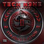 Tech N9ne Collabos – 2015 – Strangeulation, Vol. II (Deluxe Edition)
