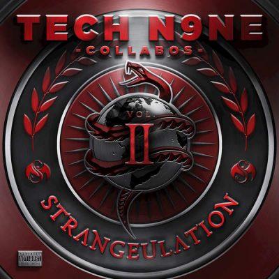 Tech N9ne Collabos - 2015 - Strangeulation, Vol. II (Deluxe Edition)