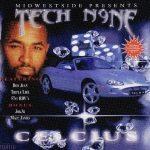 Tech N9ne – 2002 – Celcius