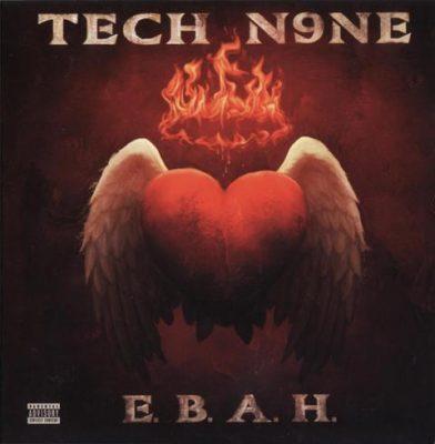 Tech N9ne - 2012 - E.B.A.H. EP