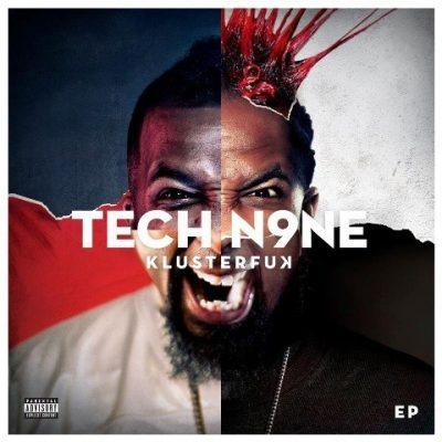Tech N9ne - 2012 - Klusterfuk EP