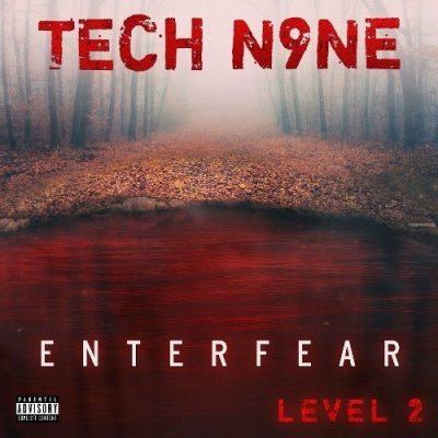 Tech N9ne - 2020 - EnterFear: Level 2 EP