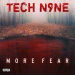 Tech N9ne – 2020 – More Fear EP