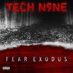 Tech N9ne – 2020 – Fear Exodus EP