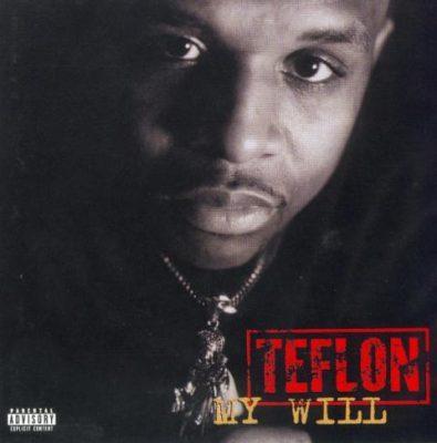 Teflon - 1997 - My Will