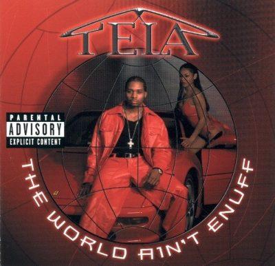 Tela - 2000 - The World Ain't Enuff