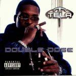 Tela – 2013 – Double Dose
