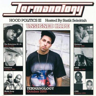 Termanology - 2005 - Hood Politics III